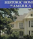 img - for Historic Homes of America book / textbook / text book