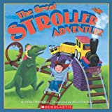 img - for The Great Stroller Adventure book / textbook / text book