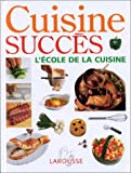 Cuisine succès (French Edition) (2035070422) by Willan, Anne