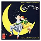 Crazy for You - Original London Cast Recording