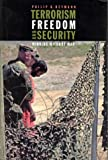 Terrorism, Freedom, and Security: Winning Without War (Belfer Center Studies in International Security)