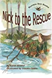 Nick to the Rescue (Spanish Edition)