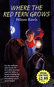 "Cover of ""WHERE THE RED FERN GROWS"""