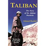 Taliban: The Story of Afghan Warlordsby Ahmed Rashid