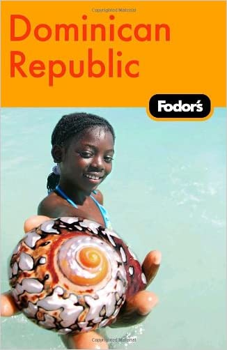 Fodor's Dominican Republic, 1st Edition (Travel Guide)
