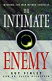 img - for The Intimate Enemy: Winning the War Within Yourself book / textbook / text book