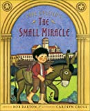 Paul Gallico's the Small Miracle (0887766501) by Barton