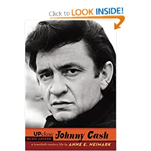 Johnny Cash (Up Close) Anne E. Neimark