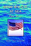 img - for Sour M.A.S.H. at Sea by Walter ''Bud'' Stuhldreher (2005-12-01) book / textbook / text book