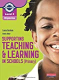 img - for Supporting Teaching and Learning in Schools (Primary): Teaching Assistant's Handbook. Louise Burnham (NVQ/SVQ Supporting Teaching and Learning in Schools Level 3) book / textbook / text book