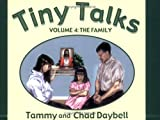 Tiny Talks, Volume 4: The Family (Tiny Talks, 4) (1555177212) by Tammy Daybell
