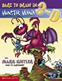 Dare to Draw in 3-D: Monster Mania