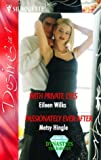 With Private Eyes / Passionately Ever After (0373601077) by Eileen Wilks