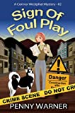 SIGN OF FOUL PLAY (A Connor Westphal Mystery Book 2)