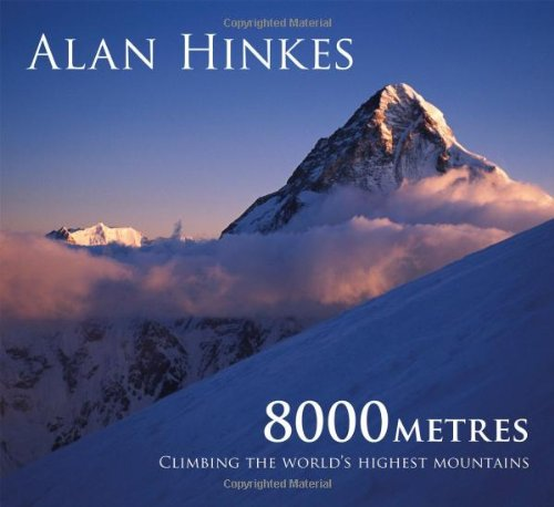 8000m: Climbing the World's Highest Mountains: All 14 Summits Book Cover