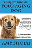 img - for Complete Care for Your Aging Dog book / textbook / text book