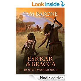 Eskkar & Bracca - Rogue Warriors  1 (The Eskkar Saga)