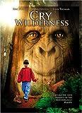 echange, troc Cry Wilderness [Import USA Zone 1]