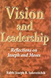 Vision and Leadership (Meotzar Horav)