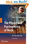 The Physics and Psychophysics of Musi...