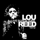 Live In New York 1972 [VINYL] LOU REED