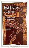 L'Orestie : Agamemnon - Les Cho�phores - Les Eum�nides par Eschyle