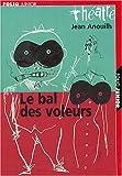 echange, troc Jean Anouilh - Le Bal des voleurs