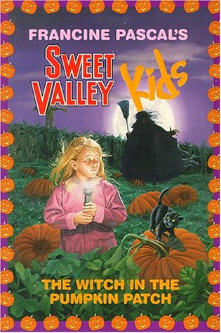 The Witch in the Pumpkin Patch (Sweet Valley Kids)