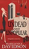 MaryJanice Davidson Undead And Unpopular: Number 5 in series (Undead/Queen Betsy)
