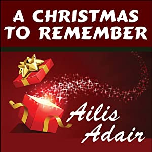 A Christmas to Remember | [Ailis Adair]