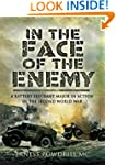 In the Face of the Enemy: A Battery S...