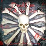 Dead Men Tell No Tales | E. W. Hornung
