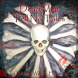 Dead Men Tell No Tales Audiobook