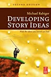 img - for By Michael Rabiger - Developing Story Ideas: 2nd (second) Edition book / textbook / text book