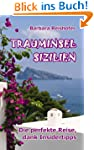 TRAUMINSEL SIZILIEN - Die perfekte Re...