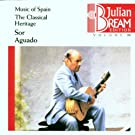 The Julian Bream Edition Vol. 24: Music of Spain - The Classical Heritage