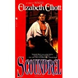 Scoundrel ~ Elizabeth Elliott