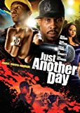 Just Another Day [DVD] [2010] [Region 1] [US Import] [NTSC]