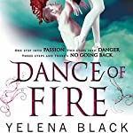 Dance of Fire | Yelena Black