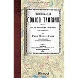 Diccionario Cómico Taurino (Tauromaquia)
