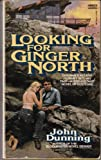 Looking for Ginger North (0449143171) by Dunning, John