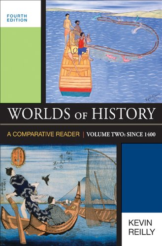 Worlds of History, Volume Two: Since 1400: A Comparative...