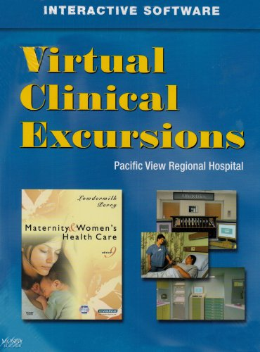 Virtual Clinical Excursions for Maternity and Women's Health Care, 9e