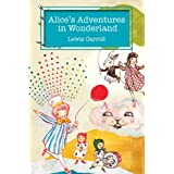 Alice's Adventures in Wonderland ~ Lewis Carroll