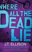 Where All the Dead Lie (Taylor Jackson, #7)