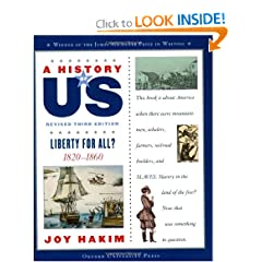 A History of US: Liberty for All?: 1820-1860 A History of US Book Five by Joy Hakim
