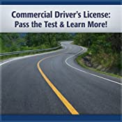Commercial Driver's License: Pass the Test & Learn More! | [Deaver Brown]