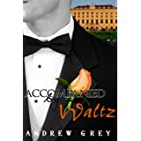 Accompanied by a Waltzby Andrew Grey