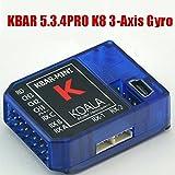 KBAR 5.3.4 PRO K8 3軸 ジャイロ フライバーレス システム