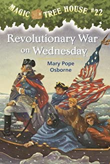 Magic Tree House #22: Revolutionary War On Wednesday (A Stepping Stone Book(TM))